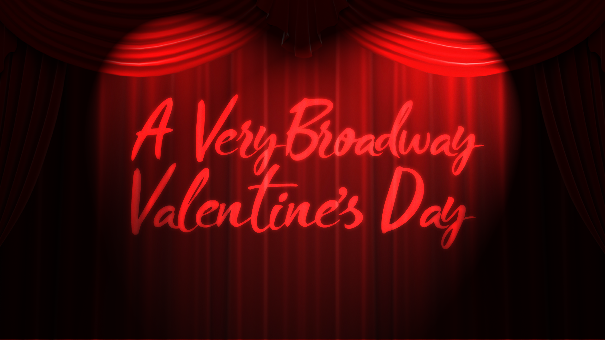 A Very Broadway Valentine's Day