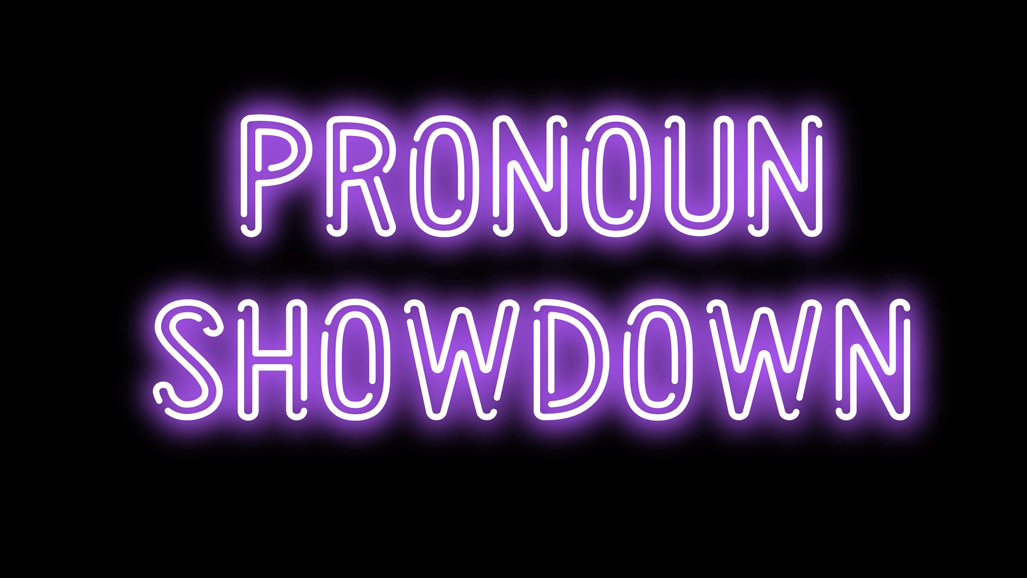 Pronoun Showdown