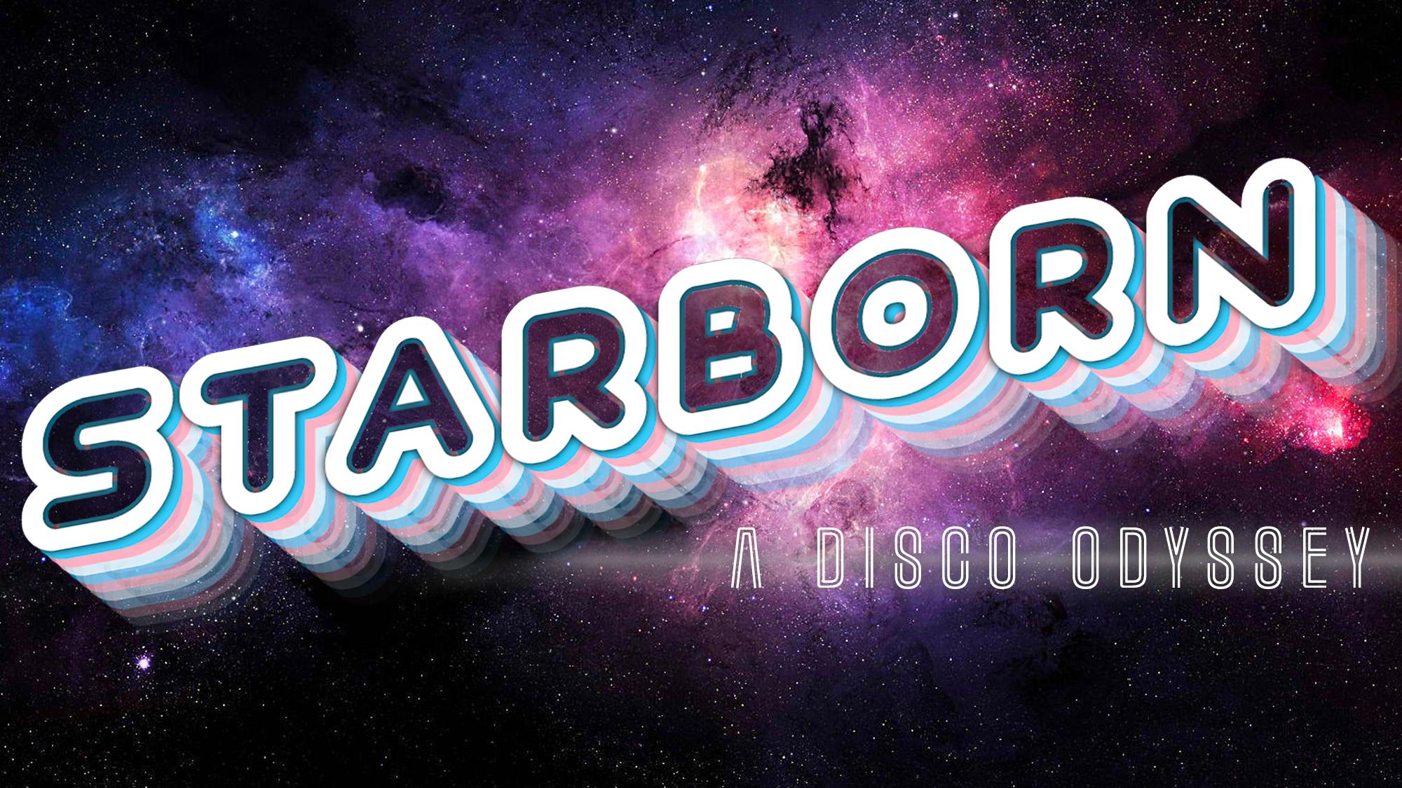 Starborn: A Disco Odyssey