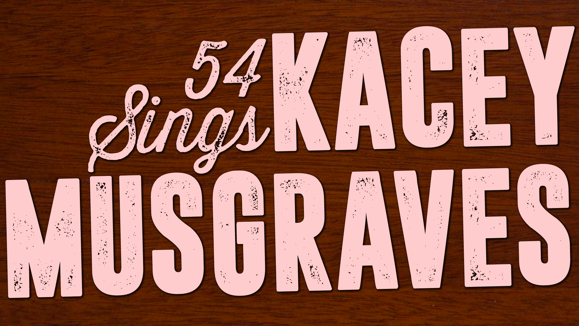 54 Sings Kacey Musgraves