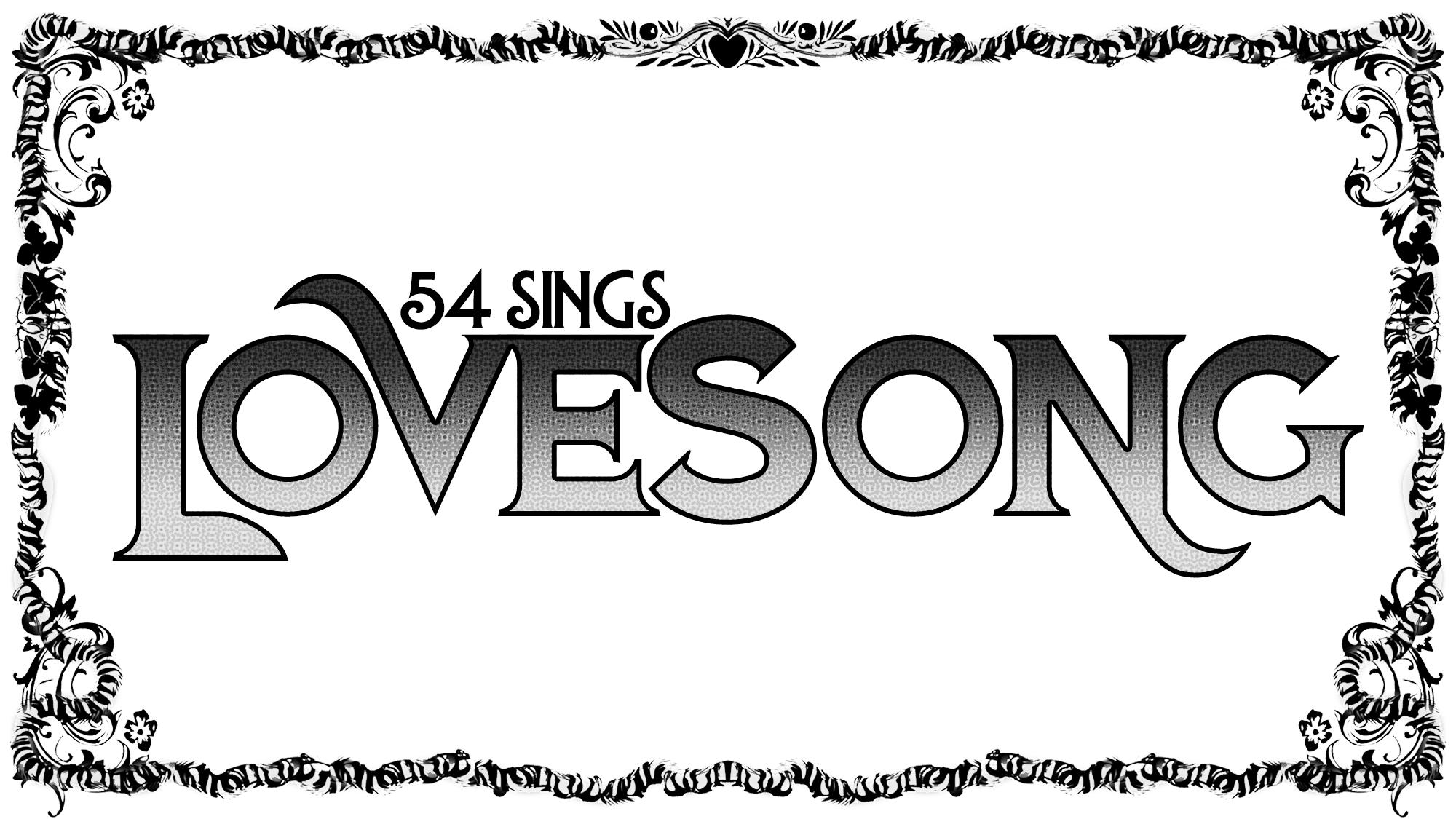 54 Sings Lovesong
