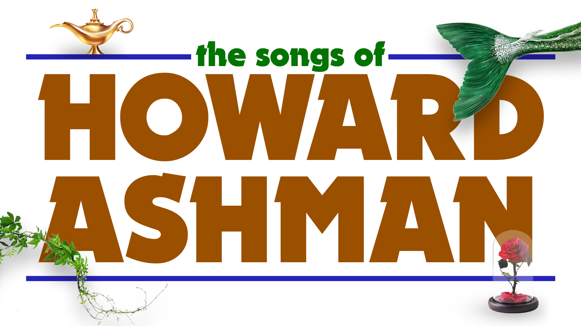 The Songs of Howard Ashman