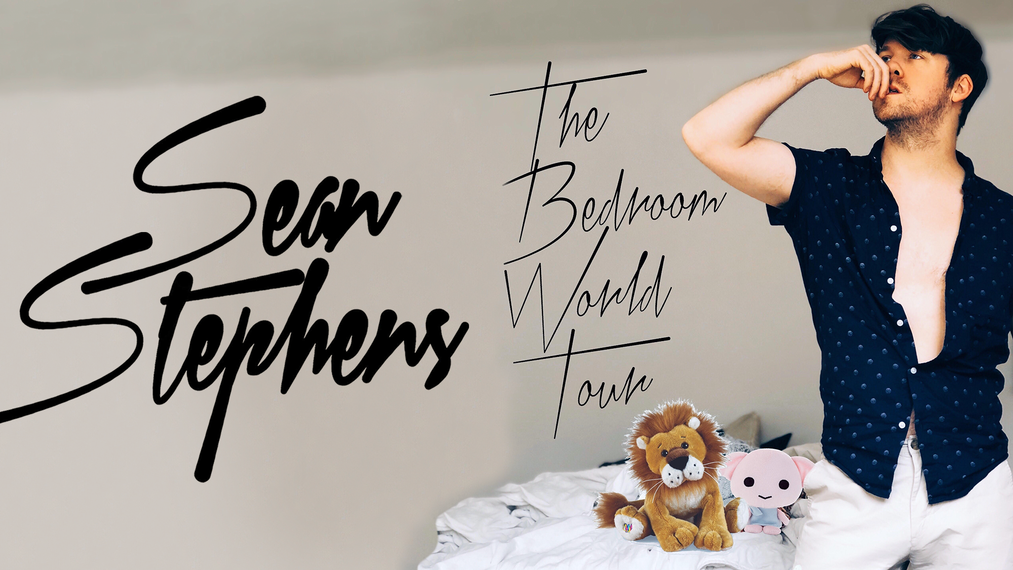 Sean Stephens: The Bedroom World Tour
