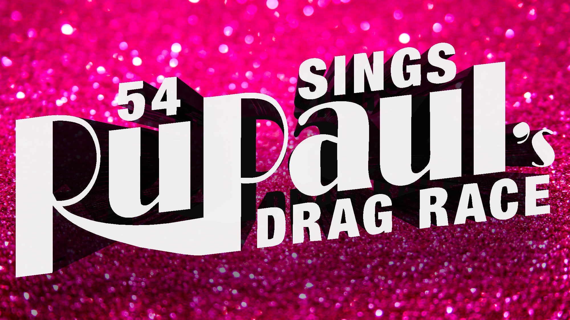54 Sings RuPaul's Drag Race