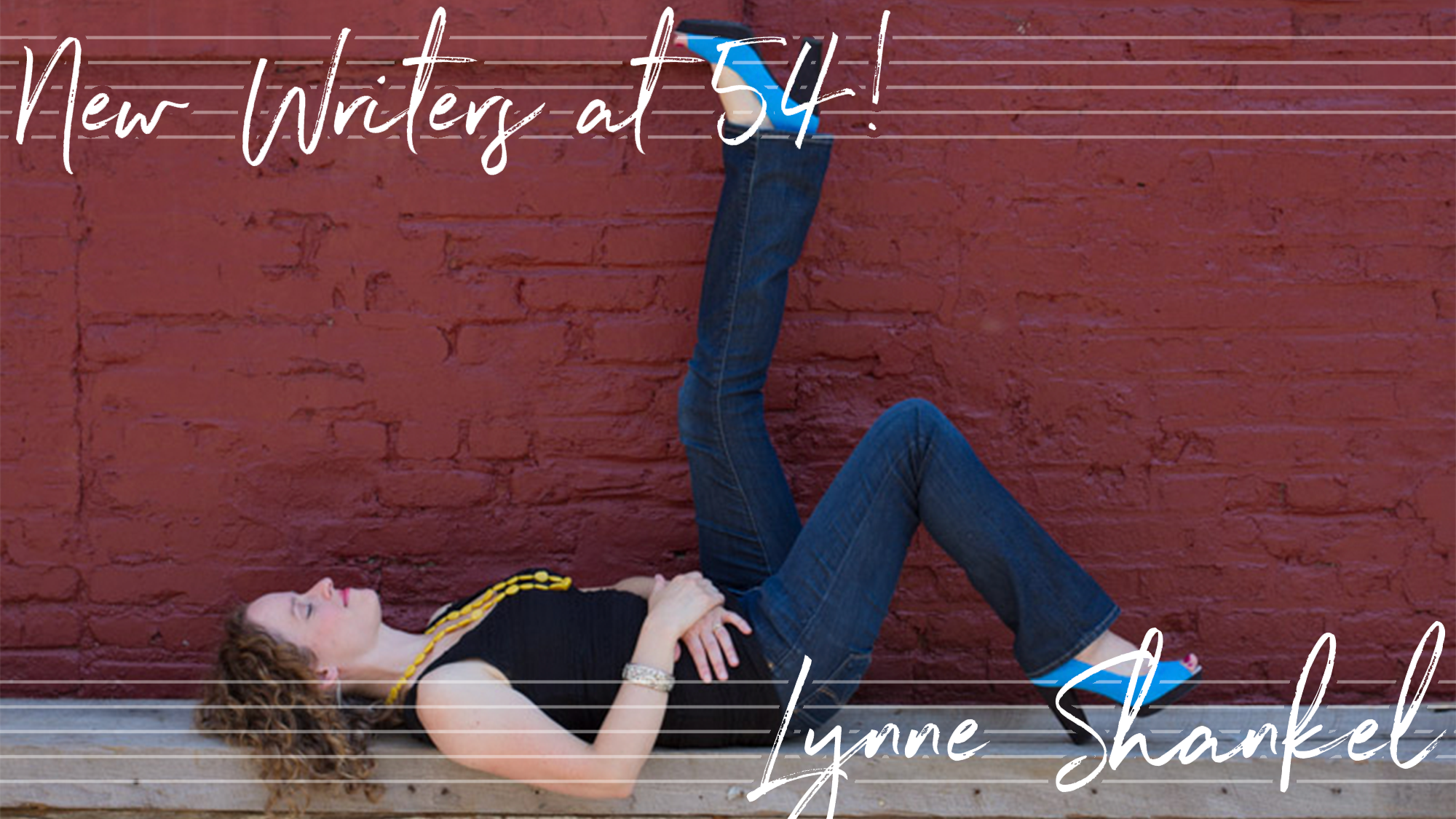 New Writers at 54! Lynne Shankel