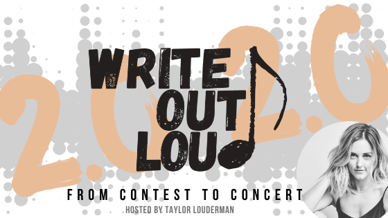 Write Out Loud: From Contest to Concert, Hosted by Taylor Louderman!
