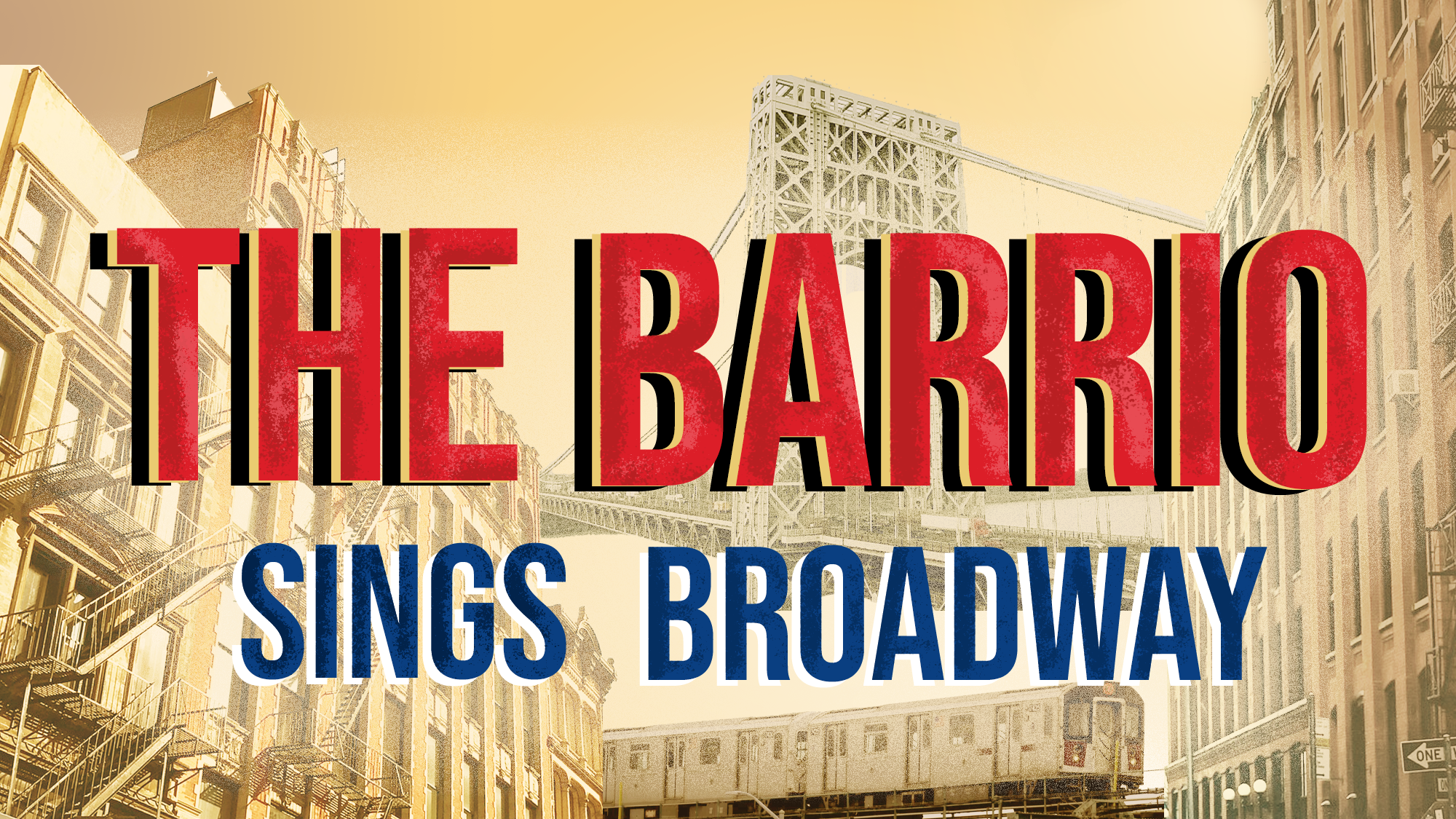 The Barrio Sings Broadway