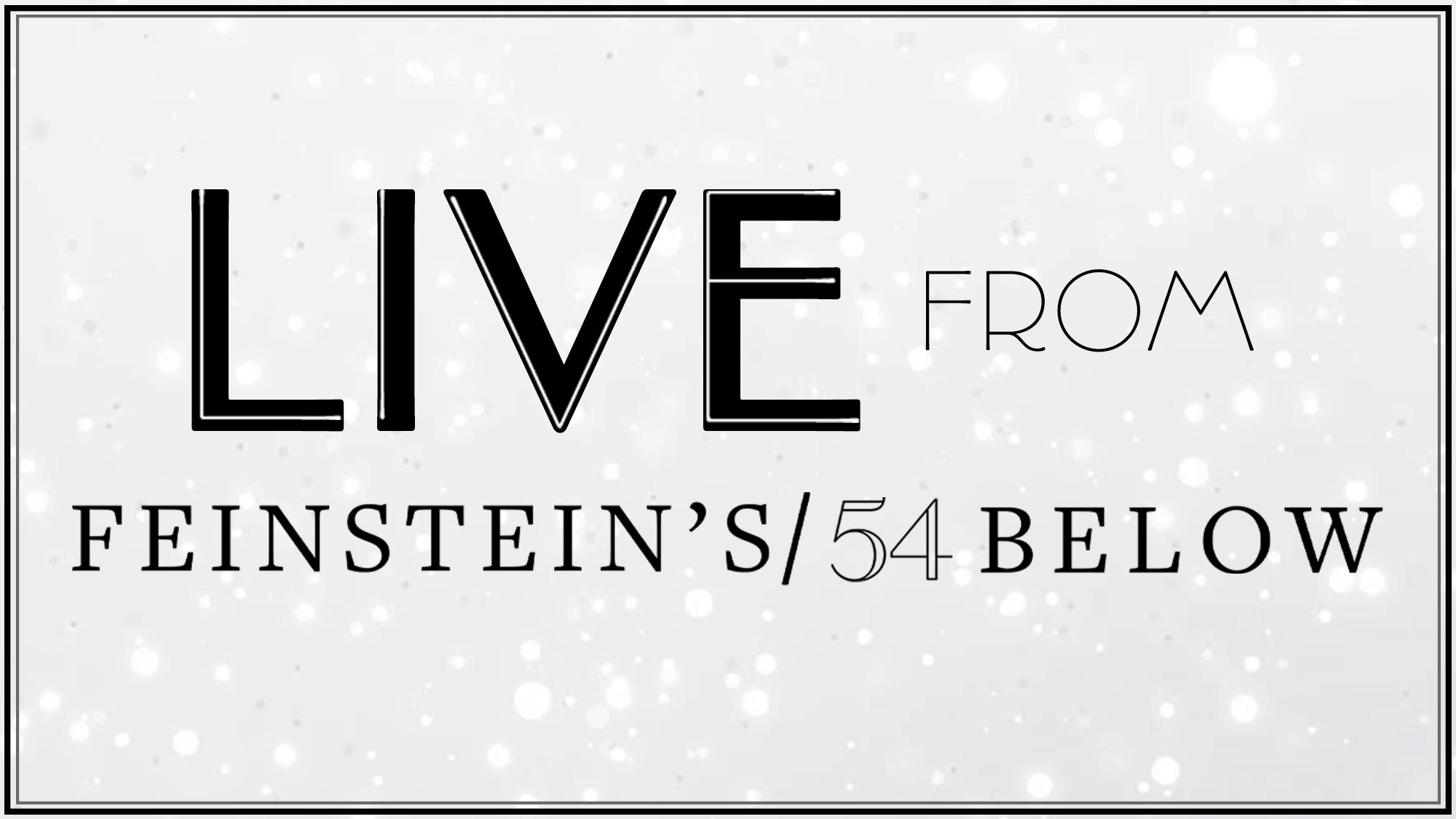Live From Feinstein's/54 Below